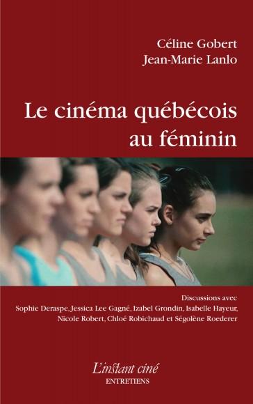 Le cinéma québécois au féminin